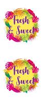 FRESH & SWEET
